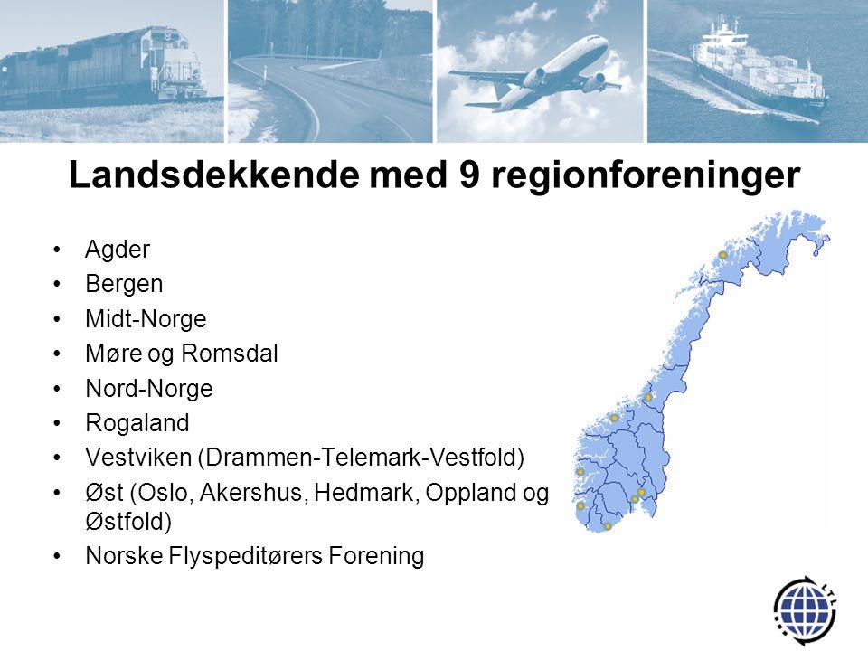 Landsdekkende med 9 regionforeninger Agder Bergen Midt-Norge Møre og Romsdal Nord-Norge Rogaland Vestviken (Drammen-Telemark-Vestfold) Øst (Oslo, Akershus, Hedmark, Oppland og Østfold) Norske Flyspeditørers Forening