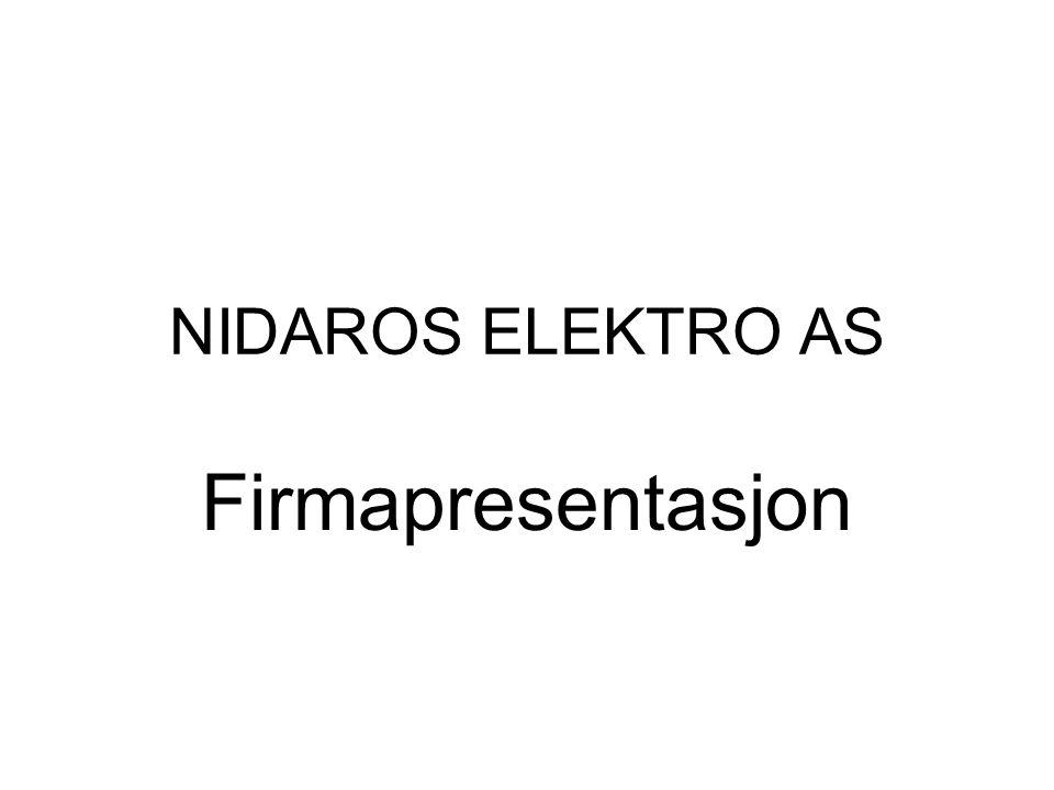 NIDAROS ELEKTRO AS Firmapresentasjon