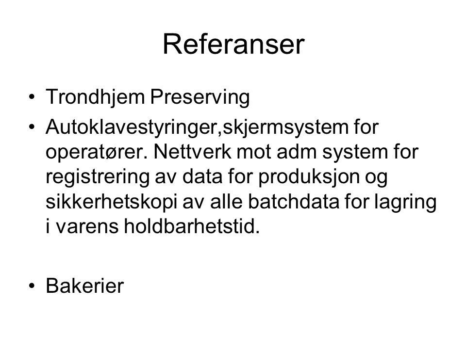 Referanser Trondhjem Preserving Autoklavestyringer,skjermsystem for operatører.