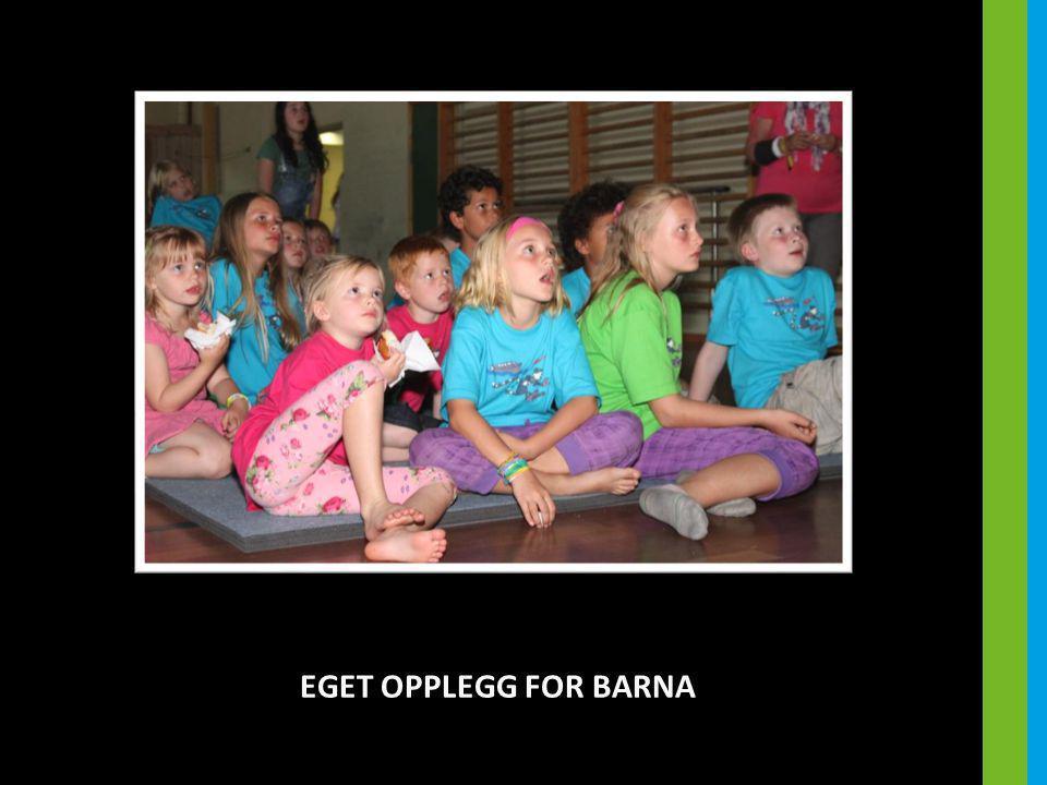 EGET OPPLEGG FOR BARNA