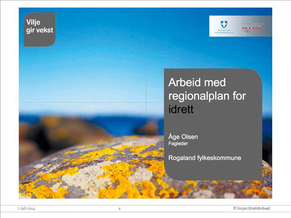7. juli 2014 20© Norges Idrettsforbund