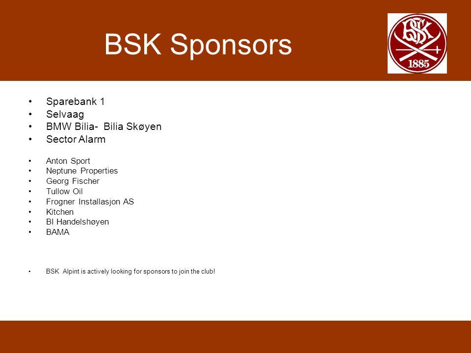 BSK Sponsors Sparebank 1 Selvaag BMW Bilia- Bilia Skøyen Sector Alarm Anton Sport Neptune Properties Georg Fischer Tullow Oil Frogner Installasjon AS Kitchen BI Handelshøyen BAMA BSK Alpint is actively looking for sponsors to join the club!