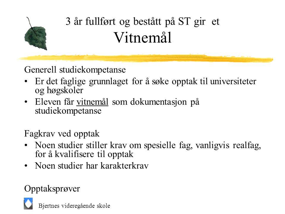 Bjertnes videregående skole Generell studiekompetanse Universiteter og høgskoler i Norge og utlandet