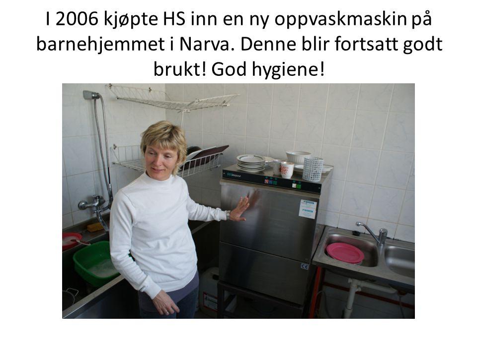 I 2006 kjøpte HS inn en ny oppvaskmaskin på barnehjemmet i Narva. Denne blir fortsatt godt brukt! God hygiene!