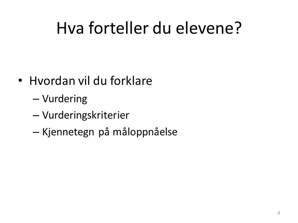 Elevundersøkelsen 2007 – 11 7., 10.