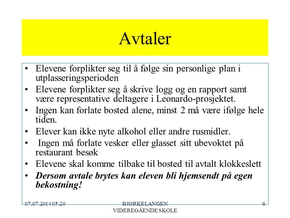 07.07.2014 05:21BJØRKELANGEN VIDEREGÅENDE SKOLE 6 Avtaler Elevene forplikter seg til å følge sin personlige plan i utplasseringsperioden Elevene forpl