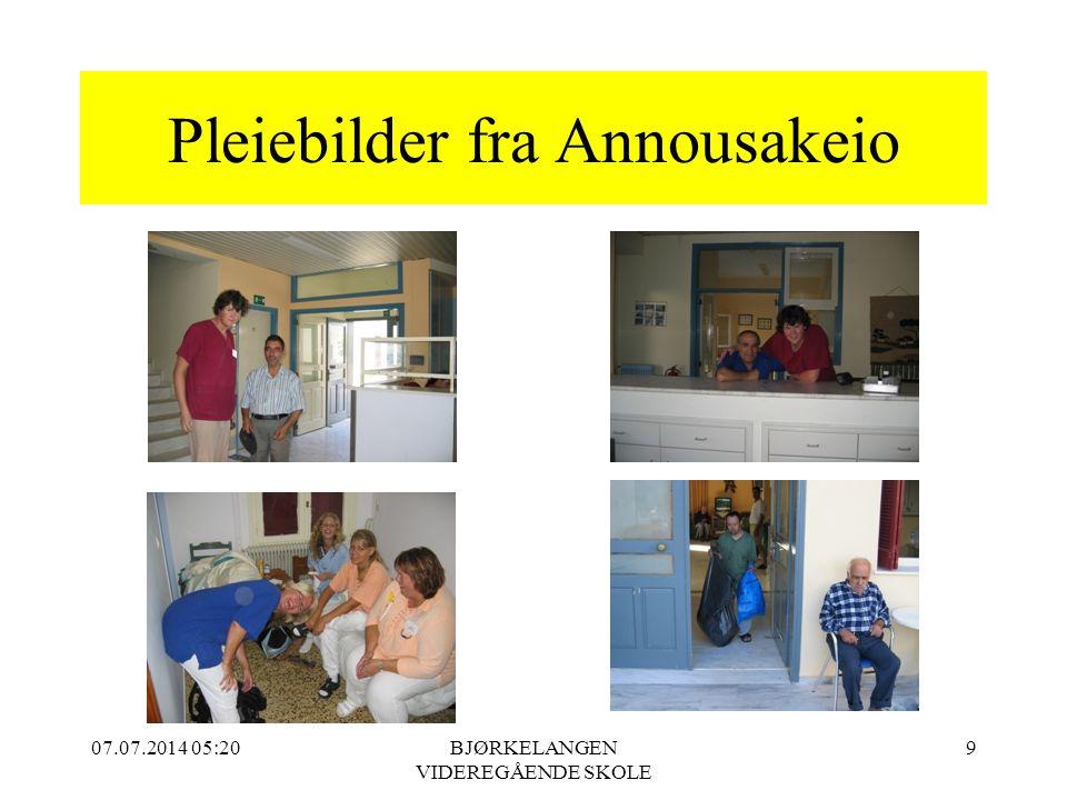 07.07.2014 05:21BJØRKELANGEN VIDEREGÅENDE SKOLE 9 Pleiebilder fra Annousakeio