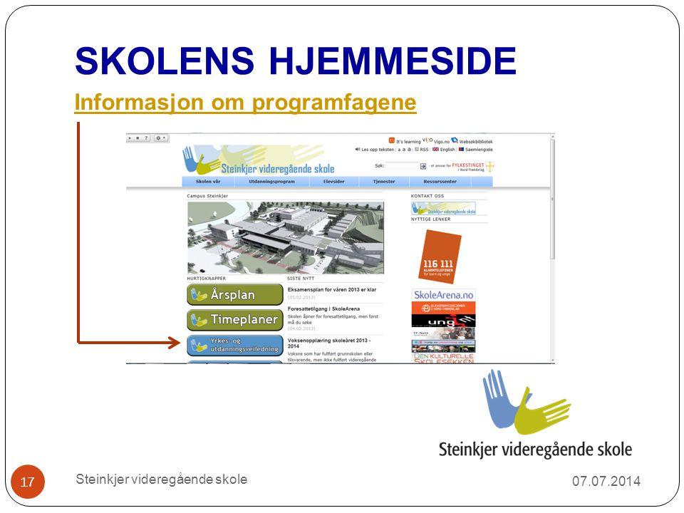 SKOLENS HJEMMESIDE Informasjon om programfagene 07.07.2014 Steinkjer videregående skole 17