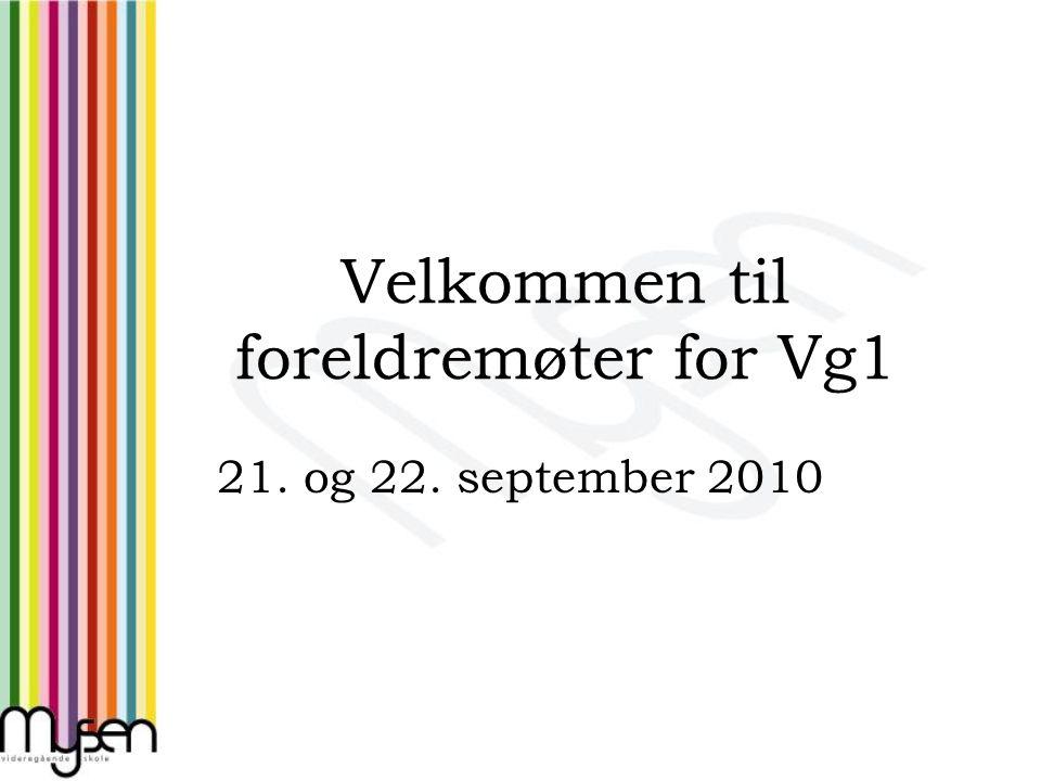 Velkommen til foreldremøter for Vg1 21. og 22. september 2010