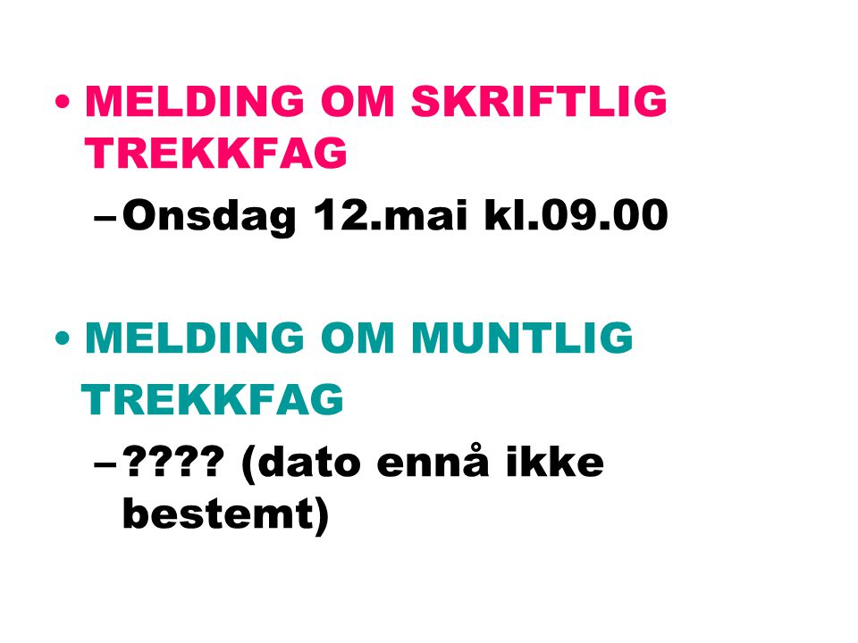 STUDIEFORBEREDENDE UTDANNINGSPROGRAM Vg2 Alle elevene skal trekkes ut til eksamen i ett fag, skriftlig/muntlig/muntlig-praktisk Vg3 alle elever skal opp til obligatorisk skriftlig eksamen i norsk hovedmål + ST : to skriftlige eksamener + en muntlig ID: tre fag (skriftlig, muntlig, muntlig/praktisk) Minst ett trekkfag skal være innen programområde for idrettsfag