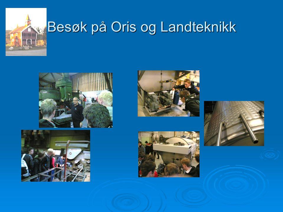 Besøk på Oris og Landteknikk