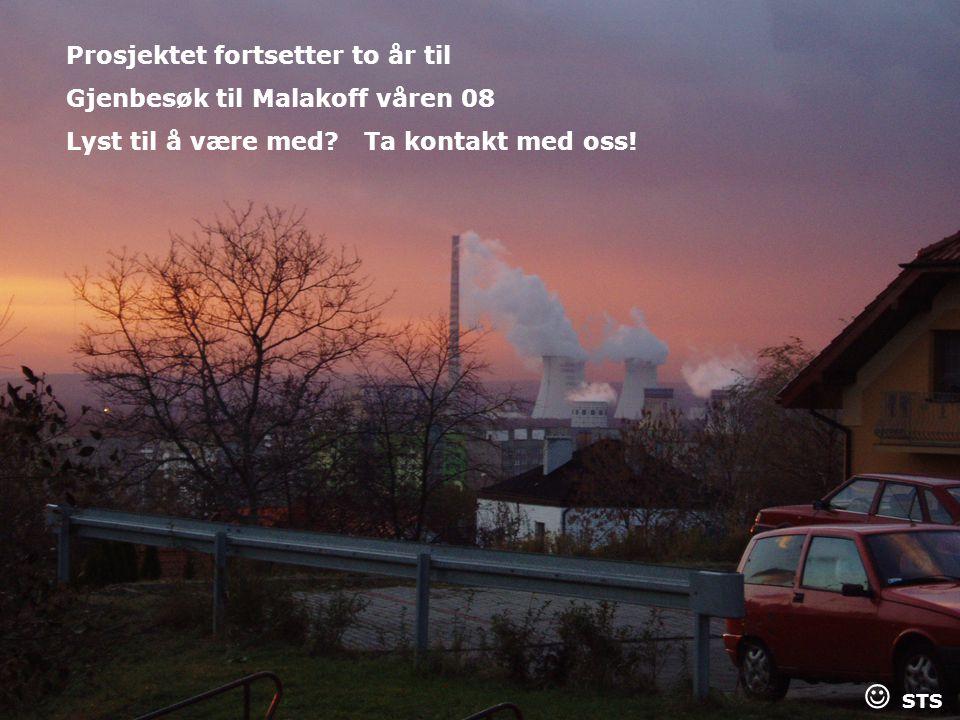 Comenius-presentasjon21 Prosjektet fortsetter to år til Gjenbesøk til Malakoff våren 08 Lyst til å være med? Ta kontakt med oss! STS