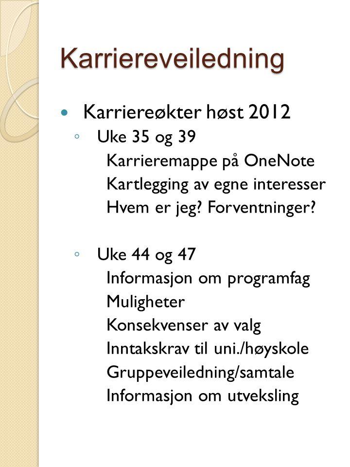 Karriereveiledning Karriereøkter høst 2012 ◦ Uke 35 og 39 Karrieremappe på OneNote Kartlegging av egne interesser Hvem er jeg.