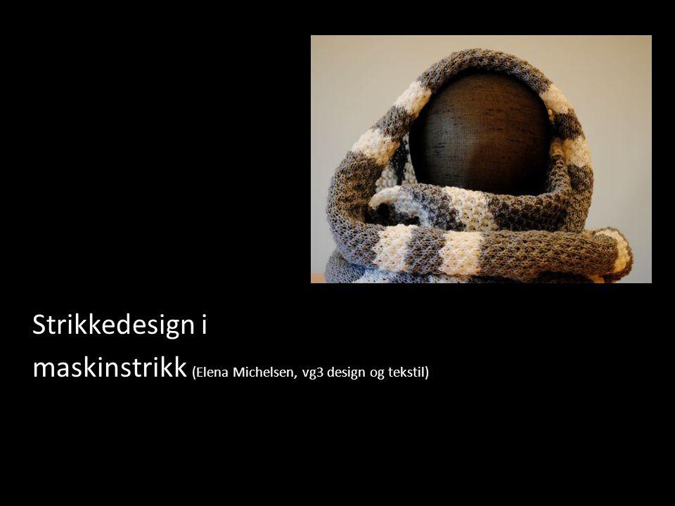 cv TEKSTIL DESIGN & HÅNDVERK I dag har vi mange norske designere med internasjonal suksess, kanskje du går med en drøm om å bli en av dem.