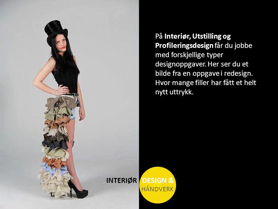 INTERIØR DESIGN & HÅNDVERK