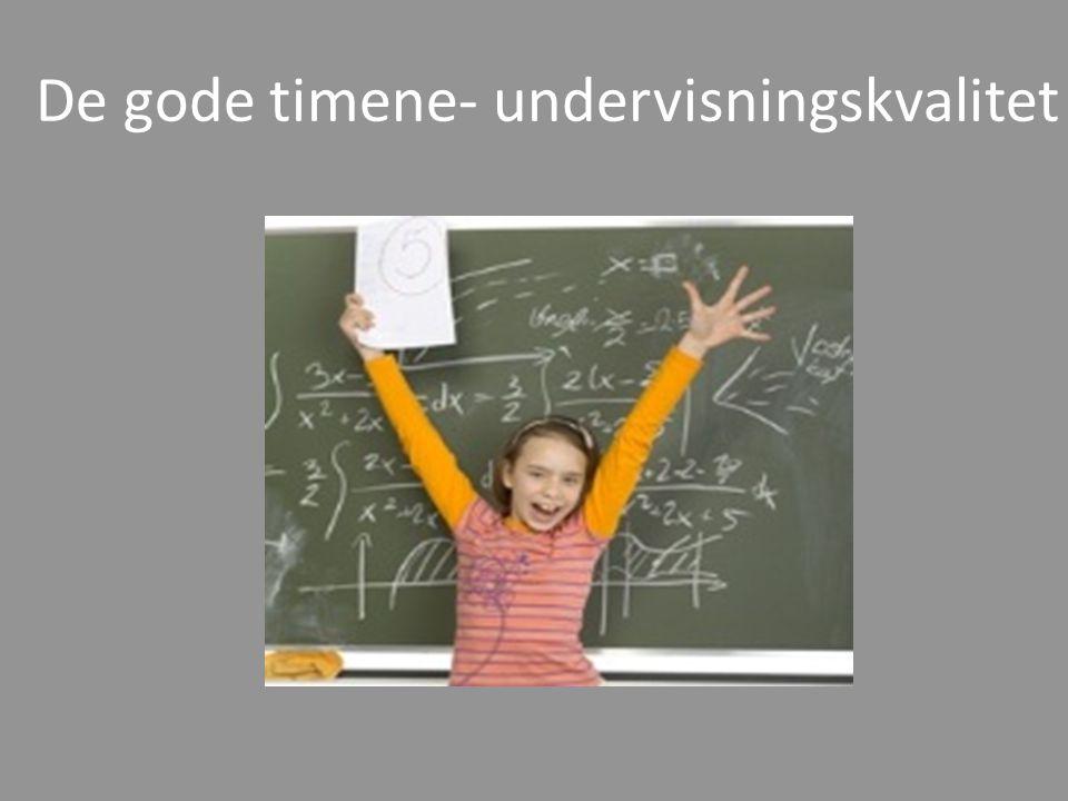 De gode timene- undervisningskvalitet