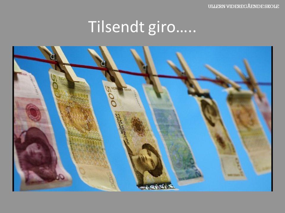 ULLERN VIDEREGÅENDE SKOLE Tilsendt giro…..