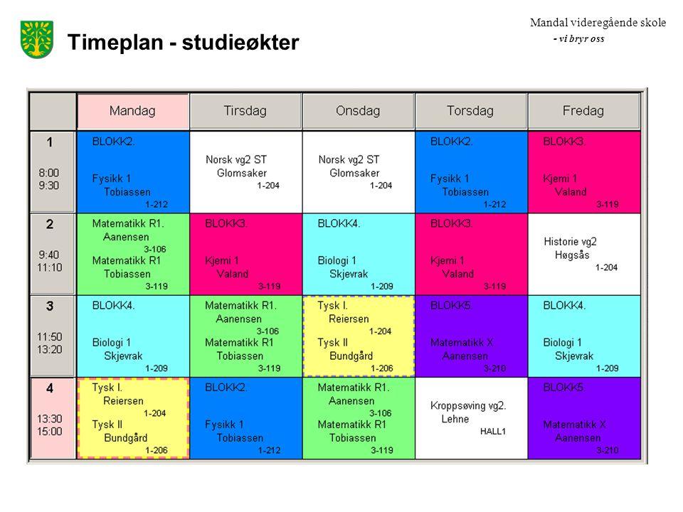 Mandal videregående skole - vi bryr oss Timeplan - studieøkter