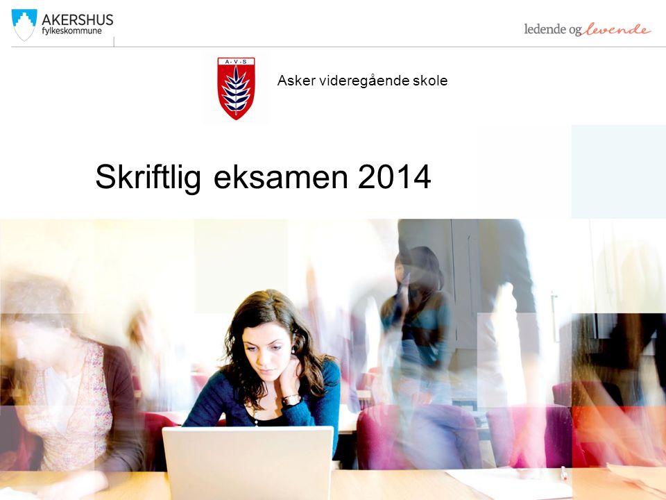 Skriftlig eksamen 2014 Asker videregående skole