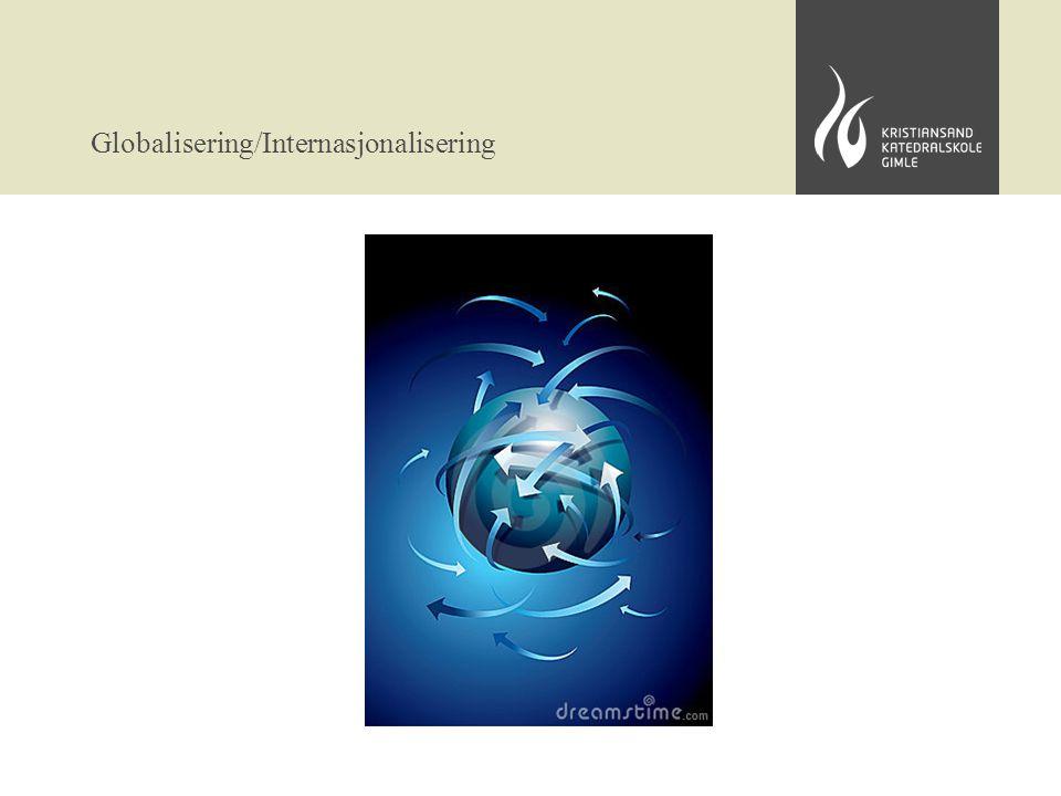 Globalisering/Internasjonalisering