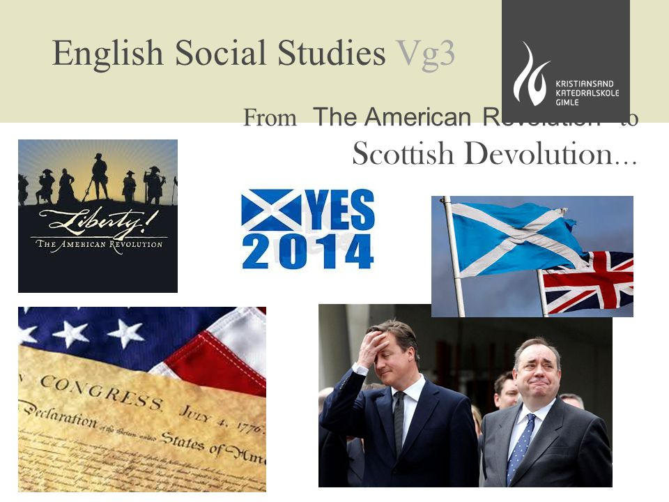 English Social Studies Vg3 From The American Revolution to Scottish Devolution …