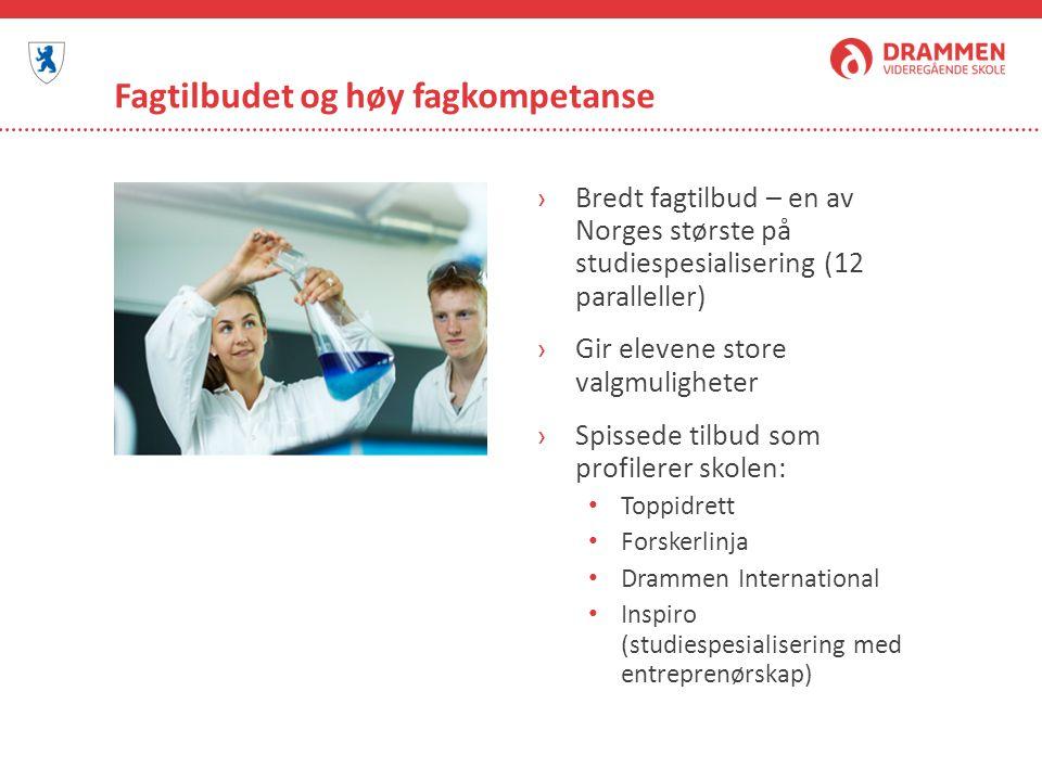 Fagtilbudet og høy fagkompetanse ›Bredt fagtilbud – en av Norges største på studiespesialisering (12 paralleller) ›Gir elevene store valgmuligheter ›S