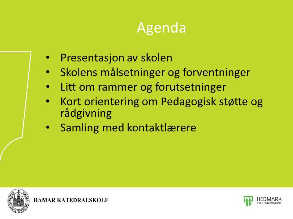 Agenda Presentasjon av skolen Skolens målsetninger og forventninger Litt om rammer og forutsetninger Kort orientering om Pedagogisk støtte og rådgivni