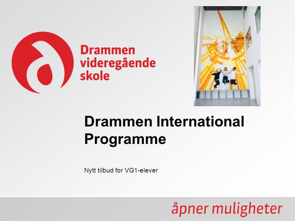 Drammen International Programme Nytt tilbud for VG1-elever