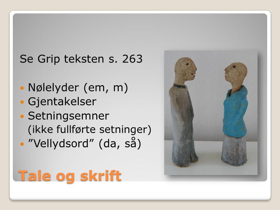 Morsmålet Morsmålet = talemål Noe nytt i hver generasjon Ikke feil eller stygt Førstespråk Andrespråk ◦ samiske områder ◦innvandrerstrøk