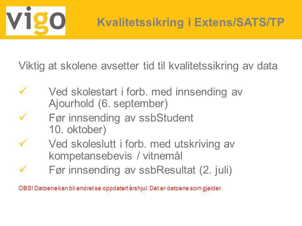 Viktig at skolene avsetter tid til kvalitetssikring av data Ved skolestart i forb. med innsending av Ajourhold (6. september) Før innsending av ssbStu