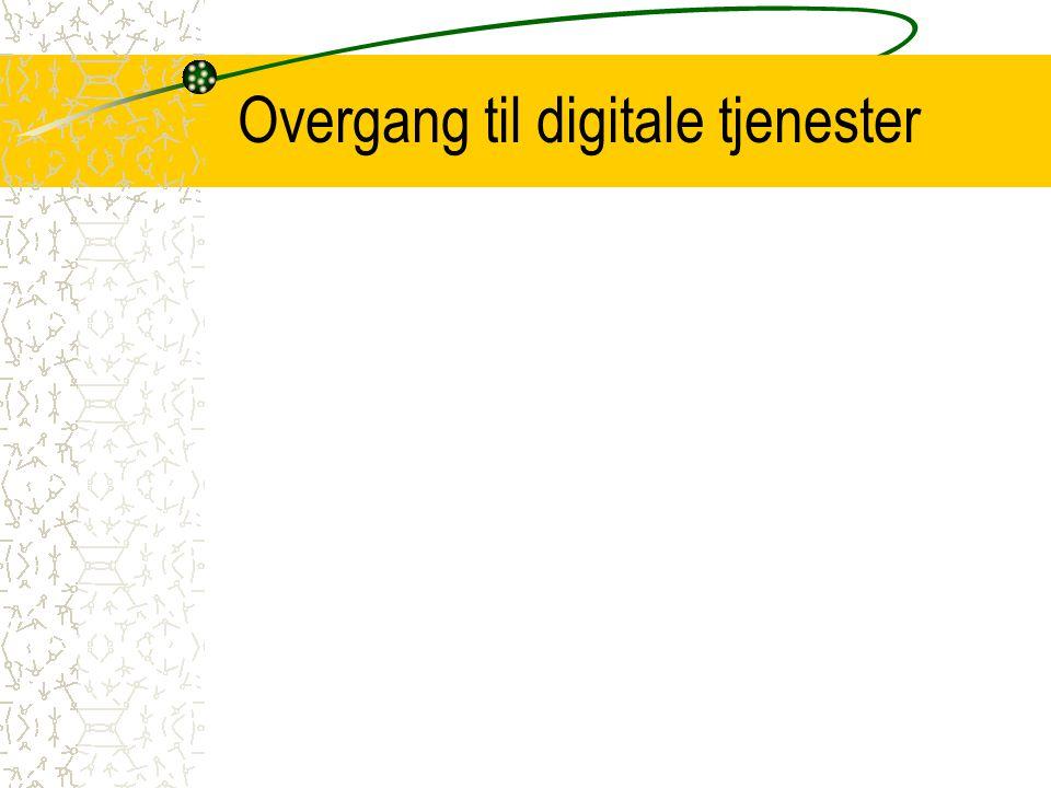 Overgang til digitale tjenester