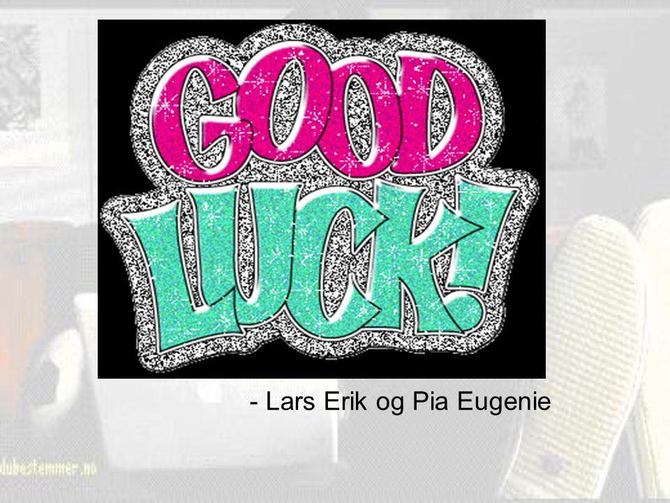 - Lars Erik og Pia Eugenie