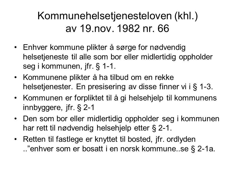 Kommunehelsetjenesteloven (khl.) av 19.nov.1982 nr.