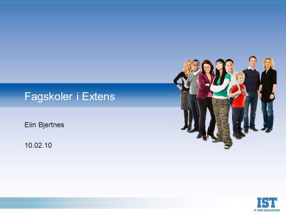 Elin Bjertnes 10.02.10 Fagskoler i Extens