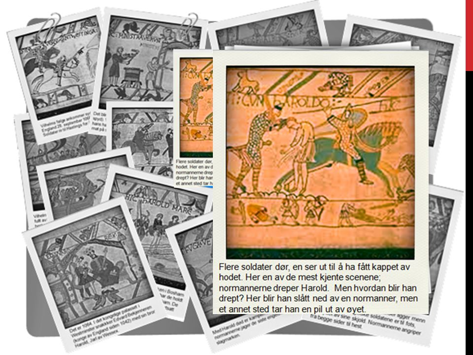 Motstanderne: Vilhelm (normannerne) og Harald (anglosakserne) Motstanderne: Vilhelm (normannerne) og Harald (anglosakserne) Normannerne hadde med hester Haralds menn marsjerte Kampen om England Hærstyrke: Ca 7000 mann på hver side Hærstyrke: Ca 7000 mann på hver side