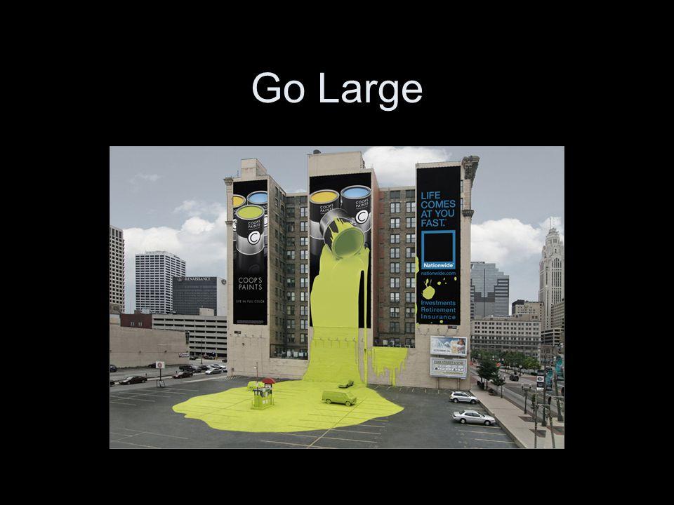 Go Large