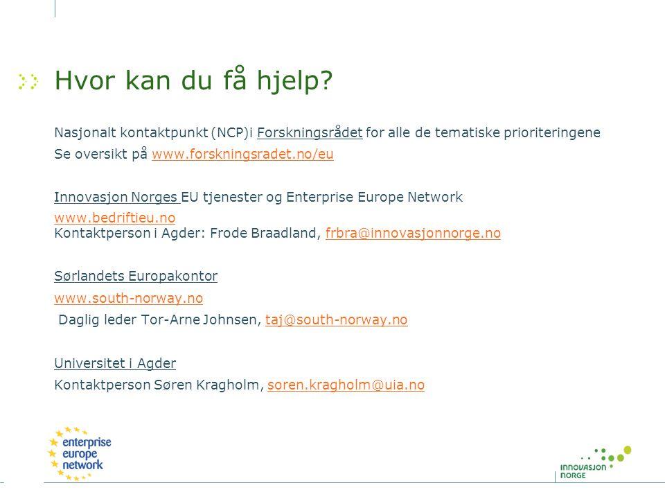Hvor kan du få hjelp? Nasjonalt kontaktpunkt (NCP)i Forskningsrådet for alle de tematiske prioriteringene Se oversikt på www.forskningsradet.no/euwww.