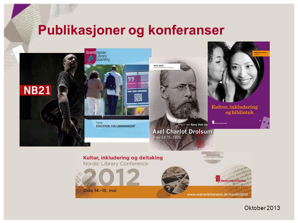 Publikasjoner og konferanser Oktober 2013