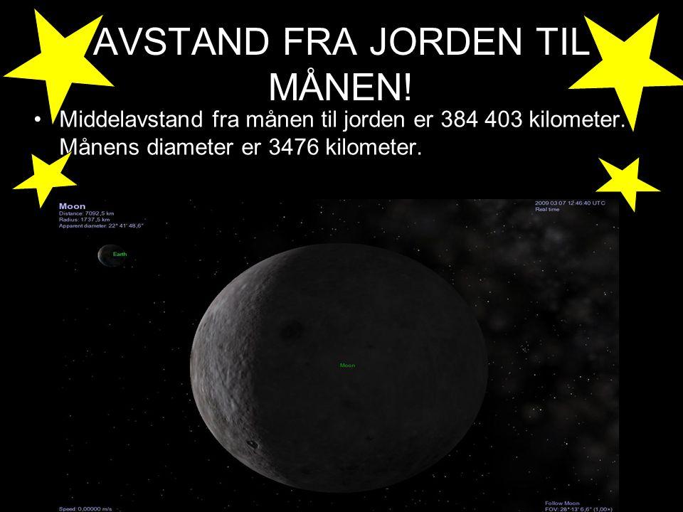 AVSTAND FRA JORDEN TIL MÅNEN.Middelavstand fra månen til jorden er 384 403 kilometer.