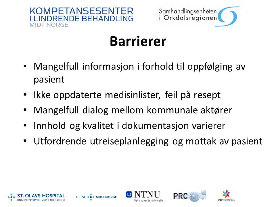 Barrierer Mangelfull informasjon i forhold til oppfølging av pasient Ikke oppdaterte medisinlister, feil på resept Mangelfull dialog mellom kommunale