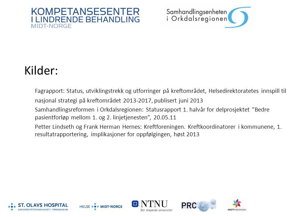 Kilder: Fagrapport: Status, utviklingstrekk og utforringer på kreftområdet, Helsedirektoratetes innspill til nasjonal strategi på kreftområdet 2013-20
