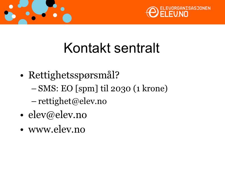Kontakt sentralt Rettighetsspørsmål? –SMS: EO [spm] til 2030 (1 krone) –rettighet@elev.no elev@elev.no www.elev.no