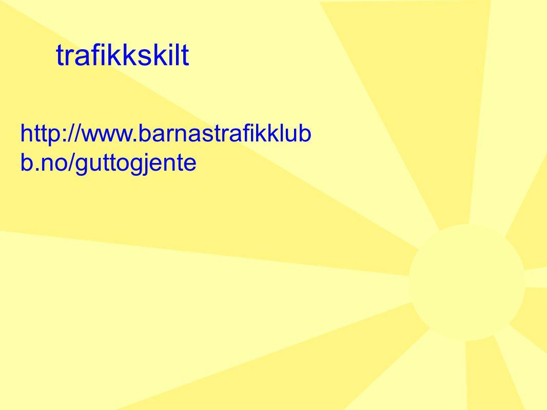 http://www.barnastrafikklub b.no/guttogjente trafikkskilt