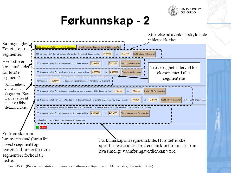 Trond Reitan (Division of statistics and insurance mathematics, Department of Mathematics, University of Oslo) Førkunnskap - 2 Sannsynlighet For ett,