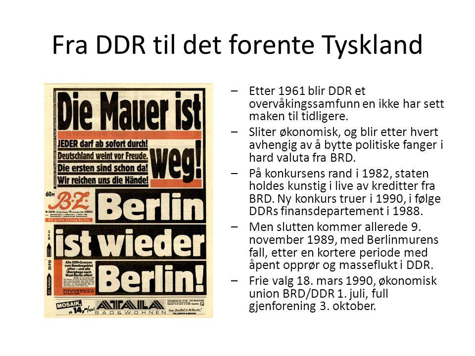 Fra DDR til det forente Tyskland –Etter 1961 blir DDR et overvåkingssamfunn en ikke har sett maken til tidligere.