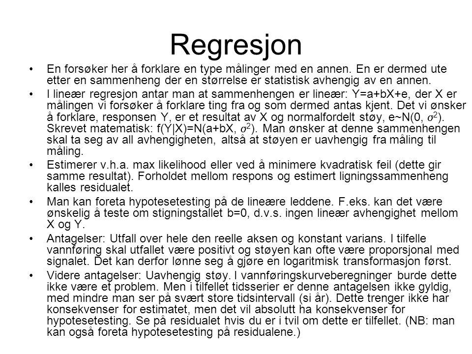 Regresjon En forsøker her å forklare en type målinger med en annen. En er dermed ute etter en sammenheng der en størrelse er statistisk avhengig av en