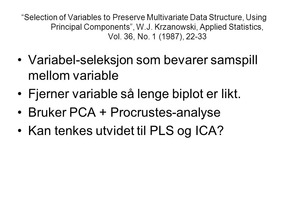 Selection of Variables to Preserve Multivariate Data Structure, Using Principal Components , W.J.