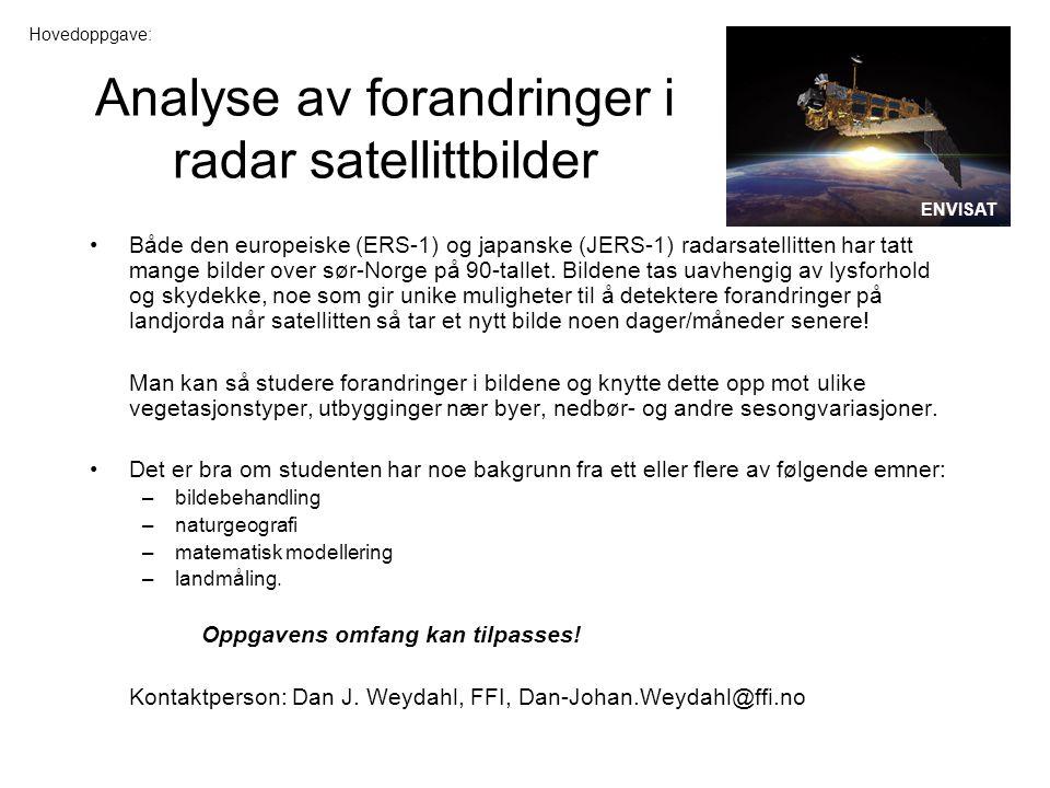 Analyse av forandringer i radar satellittbilder Både den europeiske (ERS-1) og japanske (JERS-1) radarsatellitten har tatt mange bilder over sør-Norge på 90-tallet.