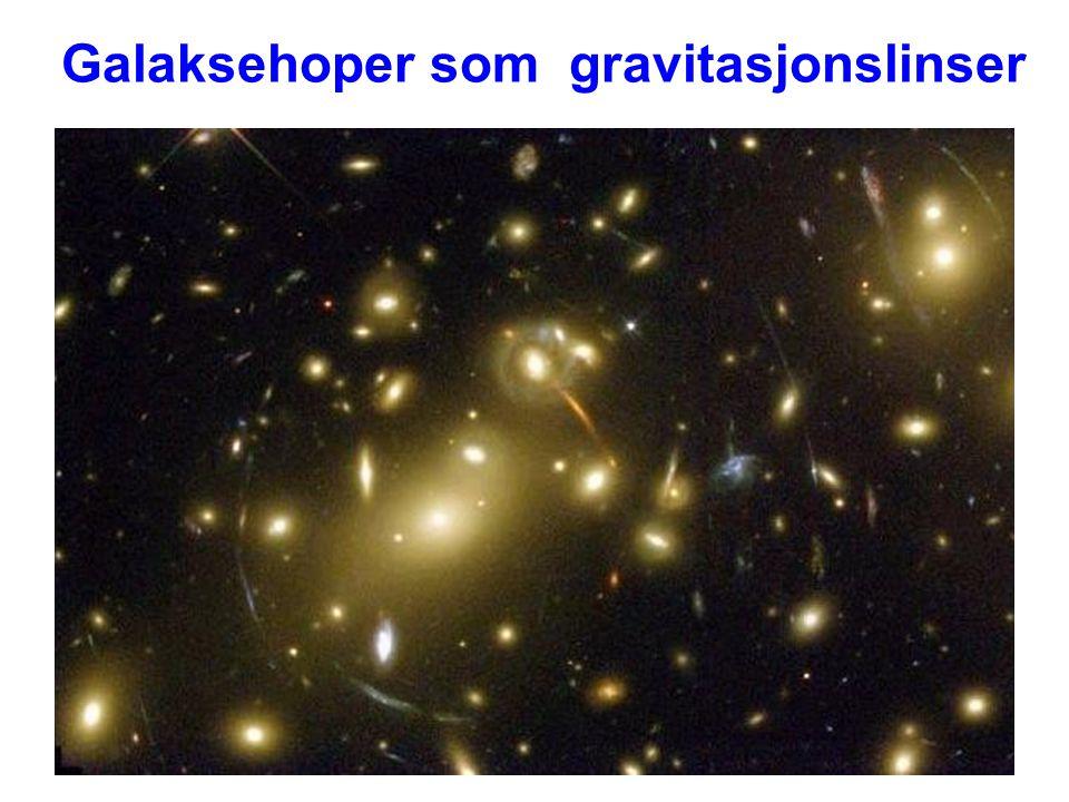 AST1010 - Galakser40 Galaksehoper som gravitasjonslinser