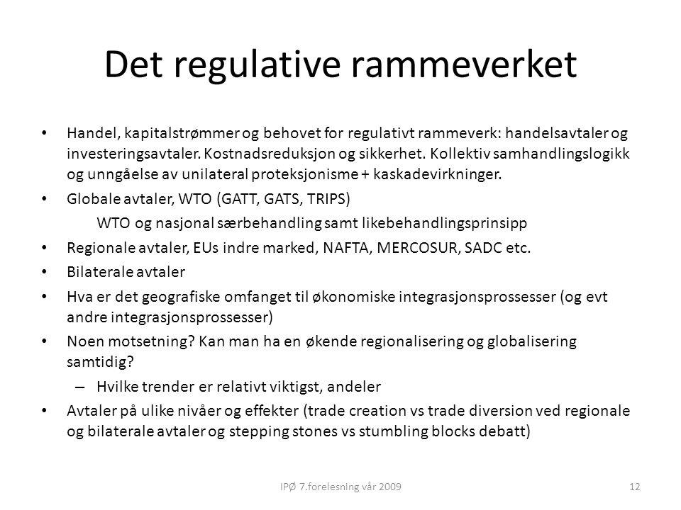 Det regulative rammeverket Handel, kapitalstrømmer og behovet for regulativt rammeverk: handelsavtaler og investeringsavtaler. Kostnadsreduksjon og si